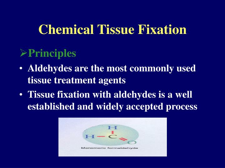 Chemical Tissue Fixation