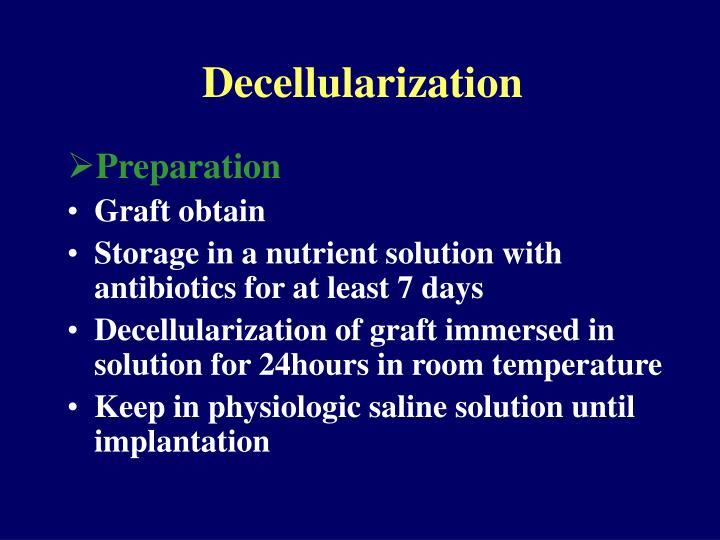 Decellularization