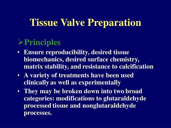 Tissue Valve Preparation