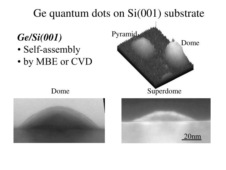 Ge quantum dots on Si(001) substrate