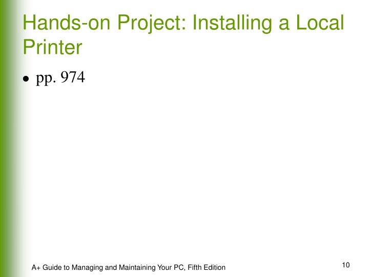 Hands-on Project: Installing a Local Printer