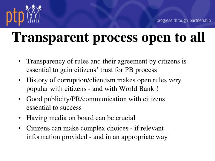 Transparent process open to all