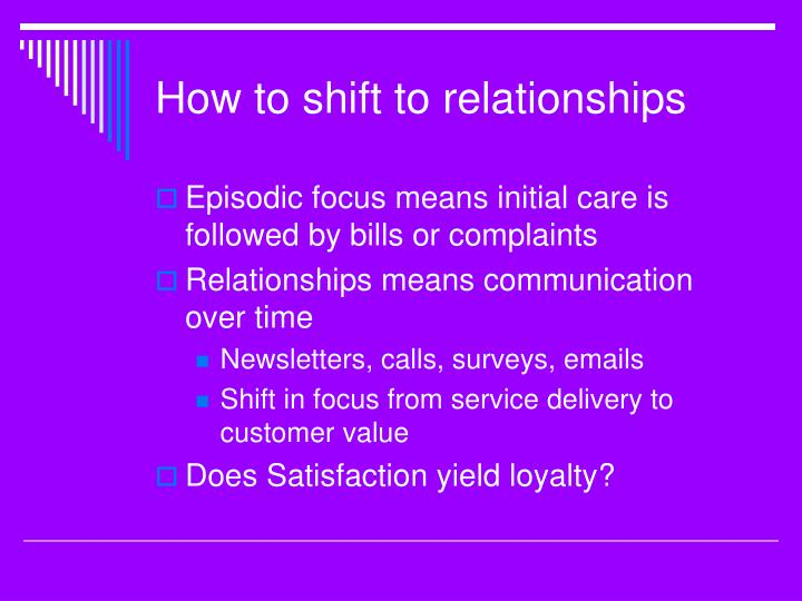 How to shift to relationships