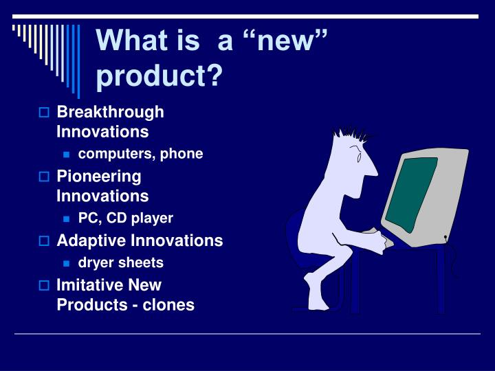 "What is  a ""new"" product?"