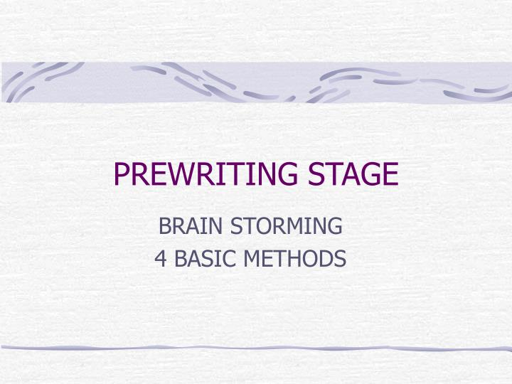 prewriting stage n.