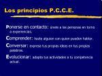 los principios p c c e