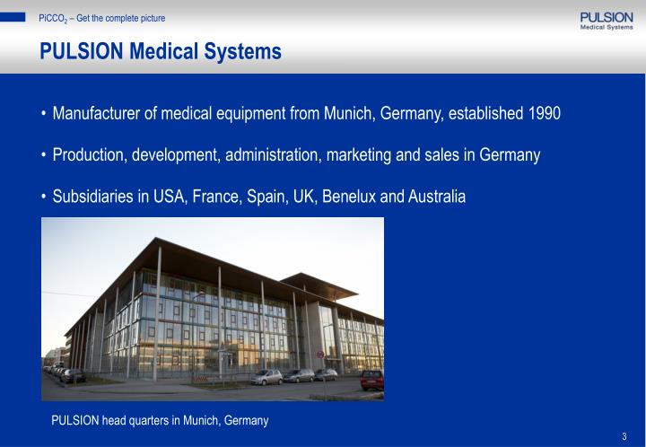 Pulsion medical systems