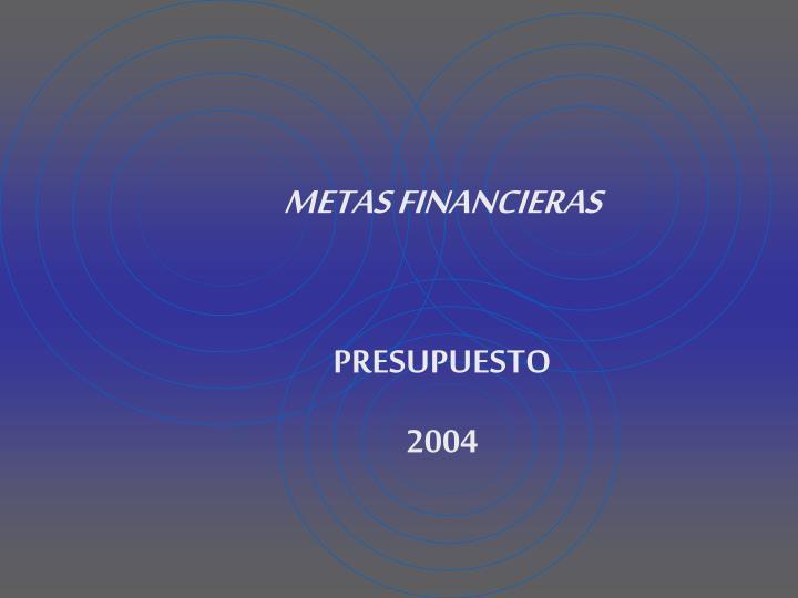 METAS FINANCIERAS