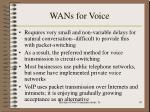 wans for voice
