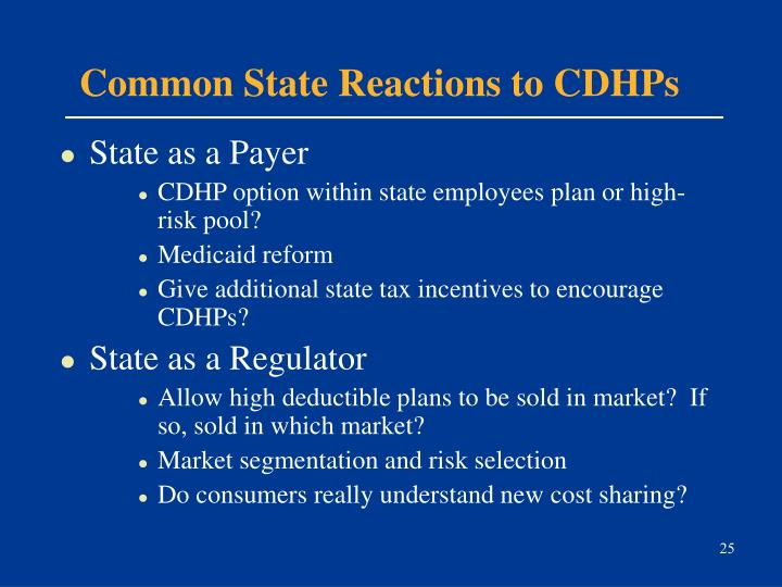 Common State Reactions to CDHPs