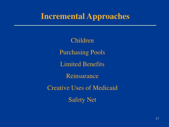 Incremental Approaches