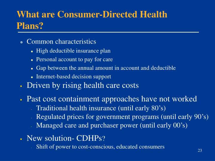 What are Consumer-Directed Health Plans?