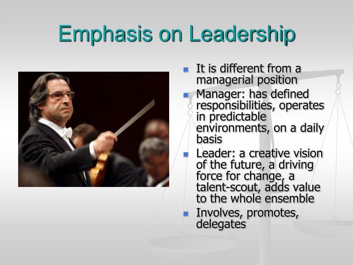 Emphasis on Leadership