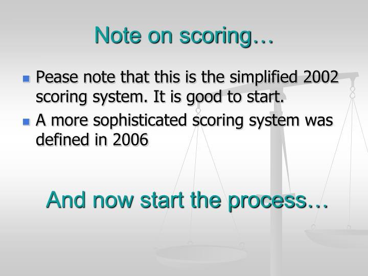 Note on scoring…