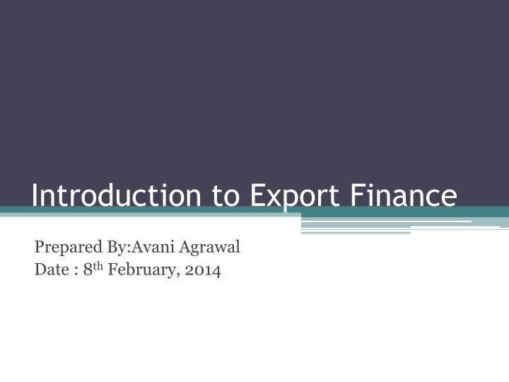 introduction to export finance n.