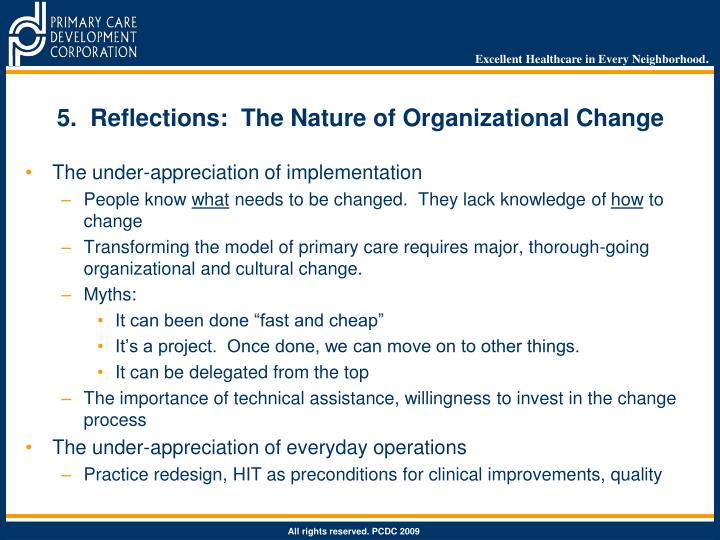 5.  Reflections:  The Nature of Organizational Change