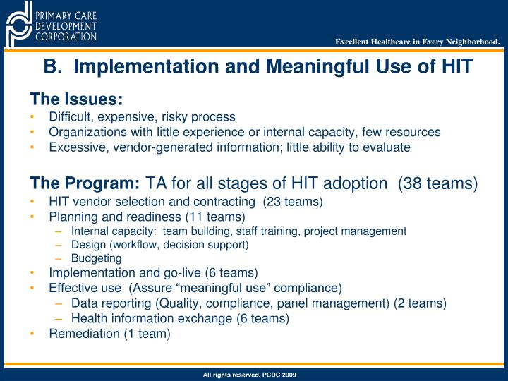 B.  Implementation and Meaningful Use of HIT