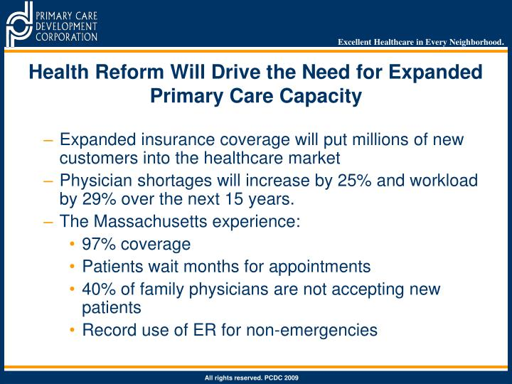 Health Reform Will Drive the Need for Expanded Primary Care Capacity