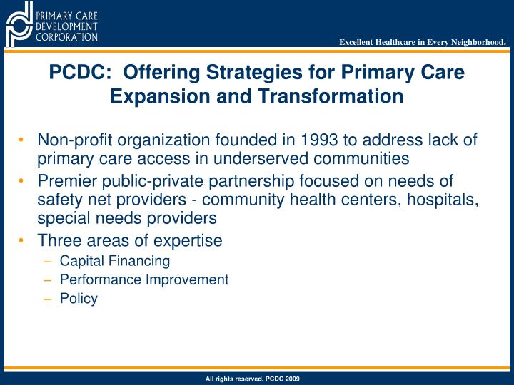 PCDC:  Offering Strategies for Primary Care Expansion and Transformation