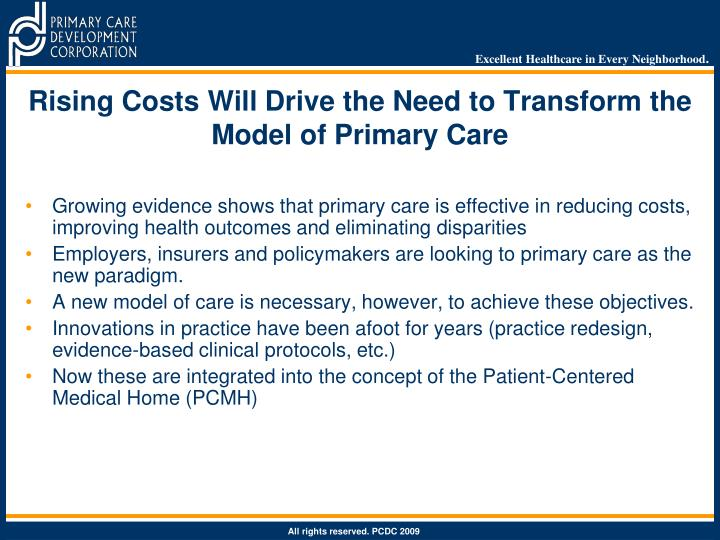 Rising Costs Will Drive the Need to Transform the Model of Primary Care