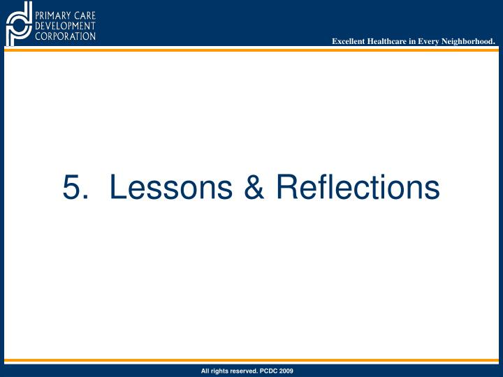 5.  Lessons & Reflections
