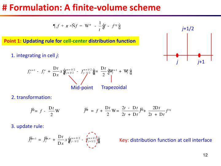 # Formulation: A finite-volume scheme