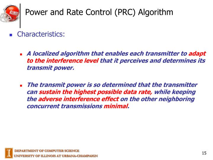 Power and Rate Control (PRC) Algorithm