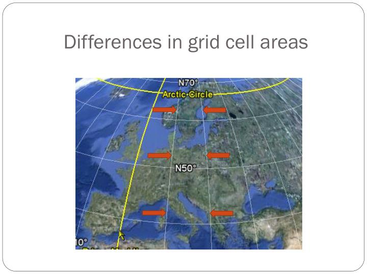 Differences in grid cell areas