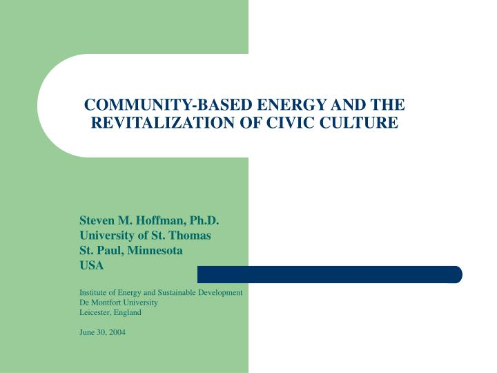 Community based energy and the revitalization of civic culture