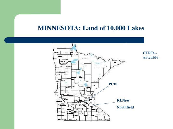 MINNESOTA: Land of 10,000 Lakes