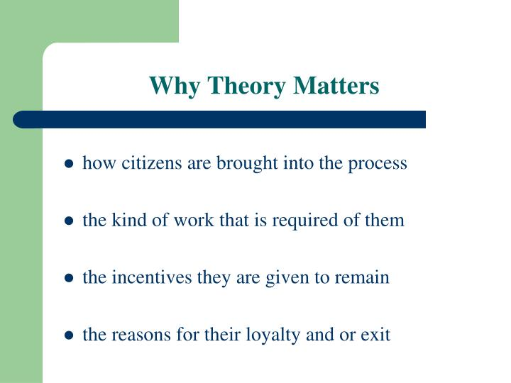 Why Theory Matters