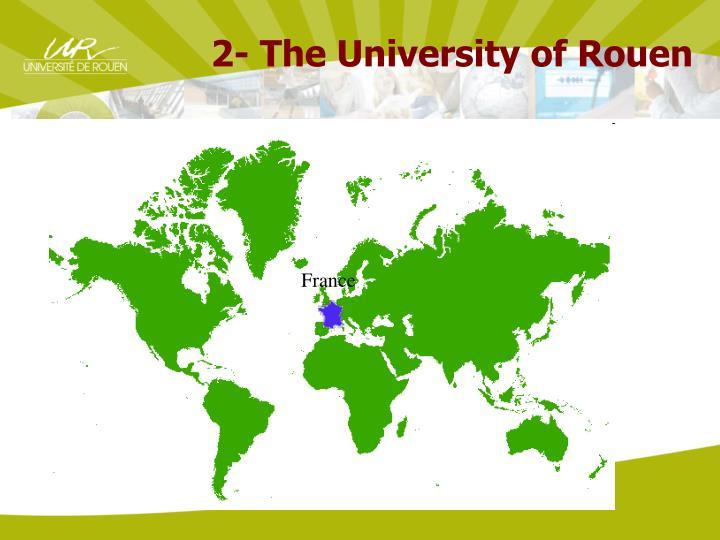 2- The University of Rouen