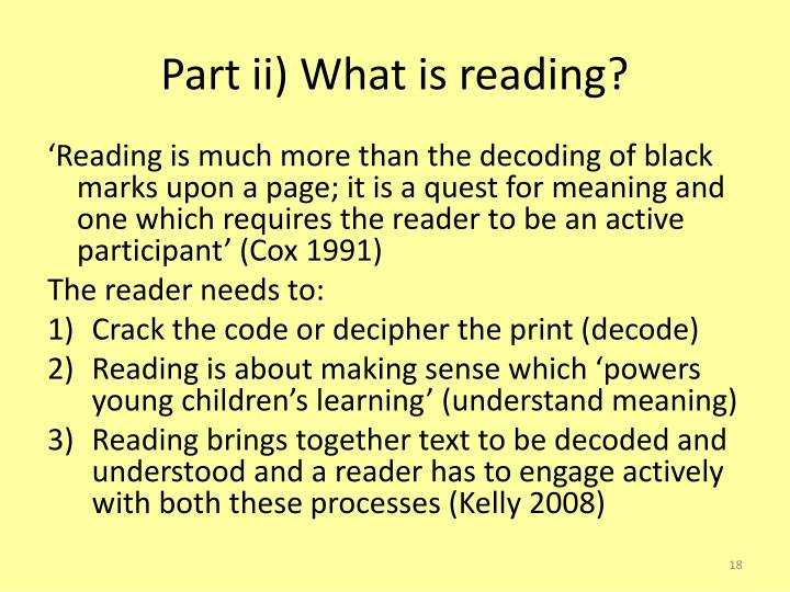 Part ii) What is reading?
