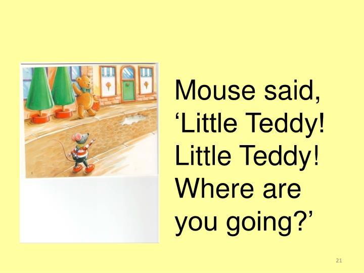 Mouse said,