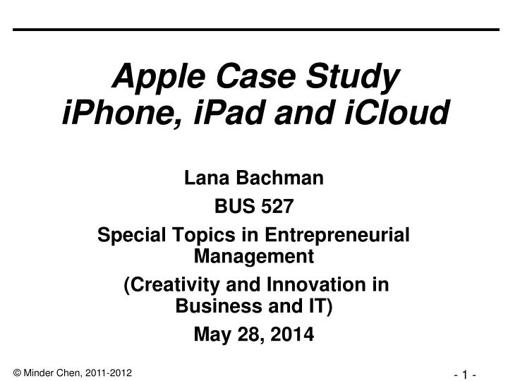 being apple case study 205km management & organisational behaviourcase study 5 present being apple: steve jobs 205km case study 5 bsc in bit serena li 52834298.