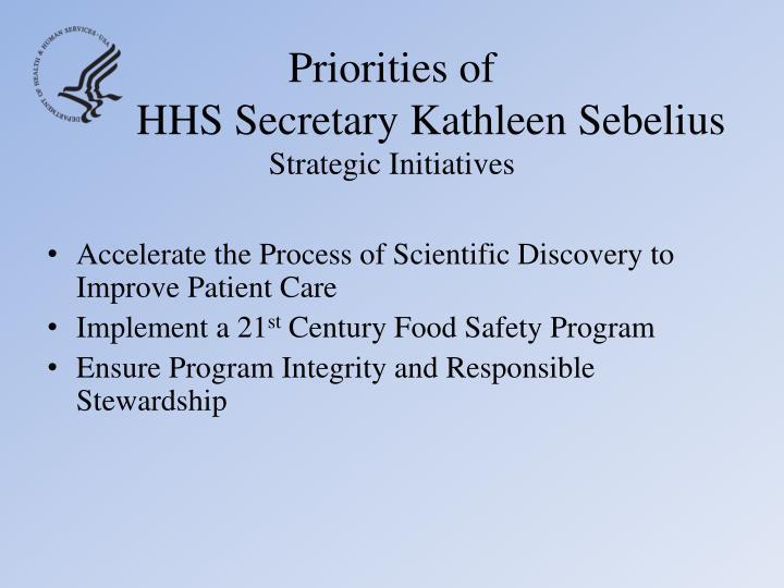 Priorities of hhs secretary kathleen sebelius strategic initiatives1