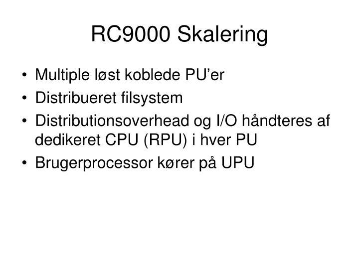 RC9000 Skalering
