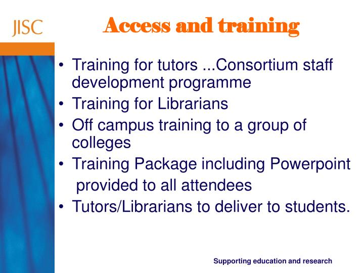 Access and training