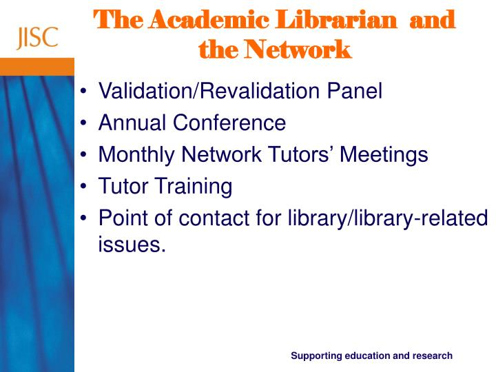 The Academic Librarian  and the Network