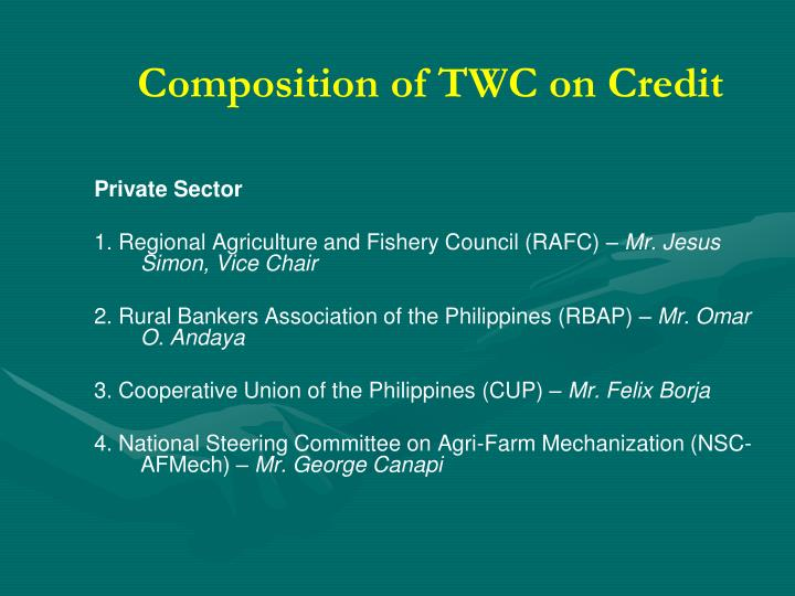 Composition of TWC on Credit
