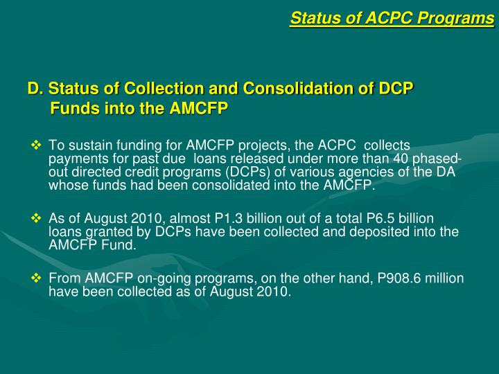 D. Status of Collection and Consolidation of DCP