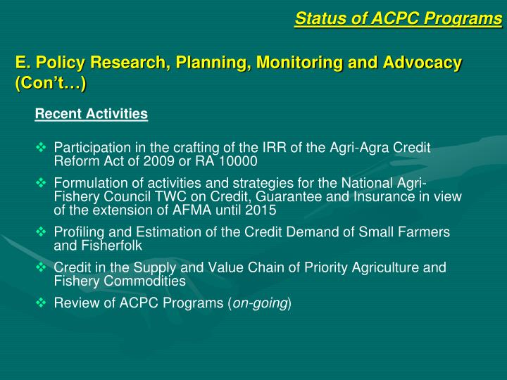 E. Policy Research, Planning, Monitoring and Advocacy (Con't…)