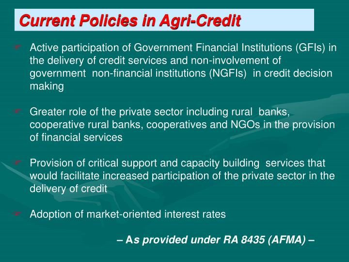 Current Policies in Agri-Credit
