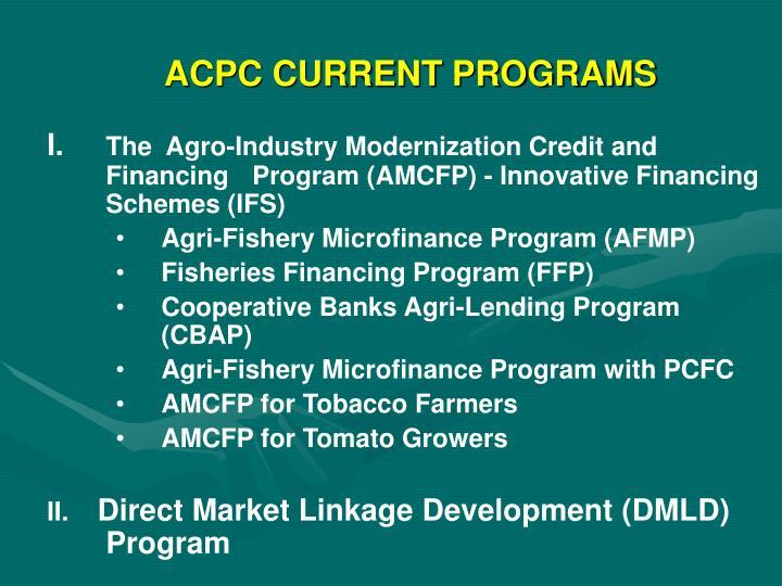 ACPC CURRENT PROGRAMS