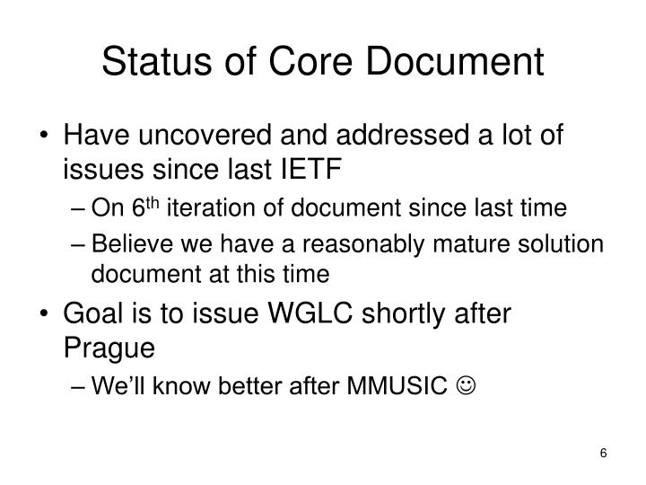 Status of Core Document
