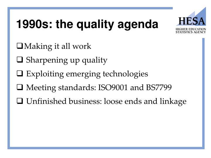 1990s: the quality agenda