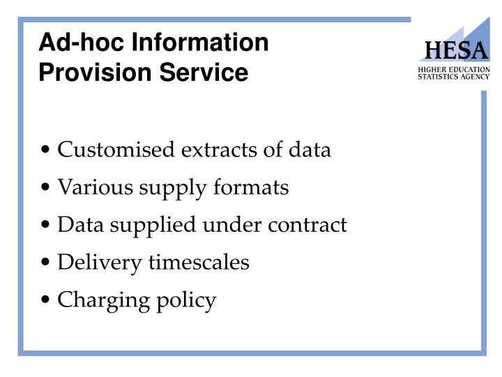 Ad-hoc Information Provision Service