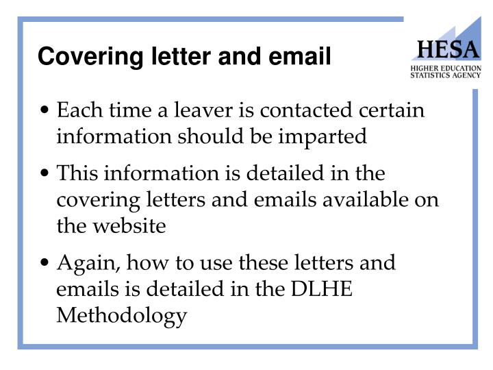 Covering letter and email