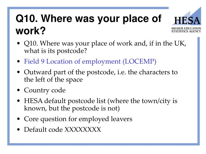 Q10. Where was your place of work?