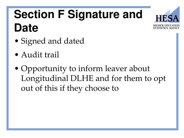 Section F Signature and Date